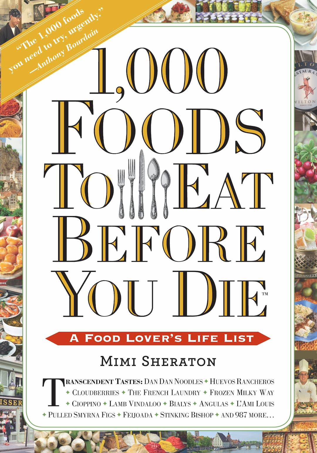 000 Foods, 000 Foods To Eat Before You Die, 1, Cooking, health & food, Mimi Sheraton, Nonfiction, Recipe